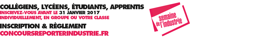 Concours reporter industrie 2016-2017r